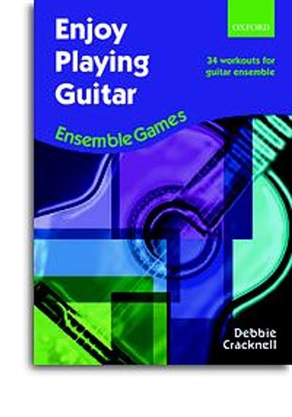 Debbie Cracknell: Enjoy Playing Guitar - Ensemble Games