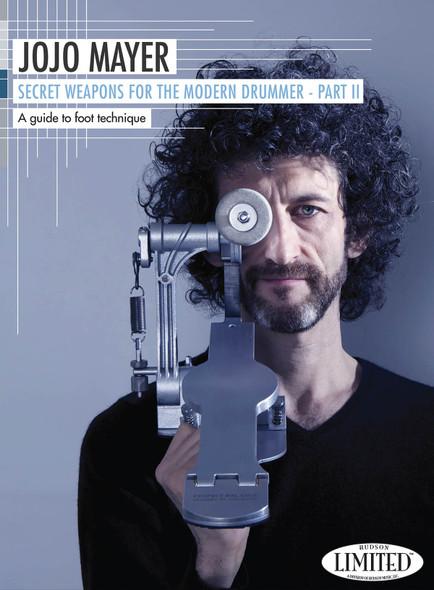 Jojo Mayer: Secret Weapons For The Modern Drummer - Part II DVD
