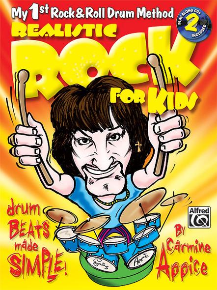 Realistic Rock for Kids -1st Rock&Roll Drum Method