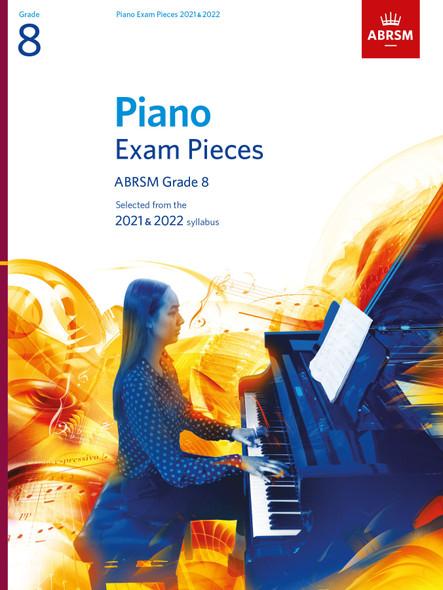 Piano Exam Pieces 2021 & 2022 - Grade 8