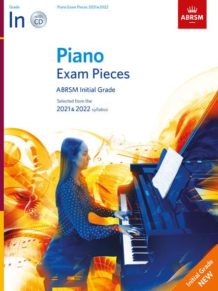 Piano Exam Pieces 2021 & 2022 - Initial + CD