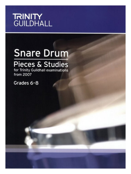 Trinity Guildhall: Snare Drum Pieces And Studies 2007 - Grades 6-8