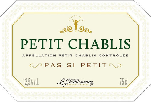 """La Chablisienne Petit Chablis """"Pas Si Petit"""" 2019"""