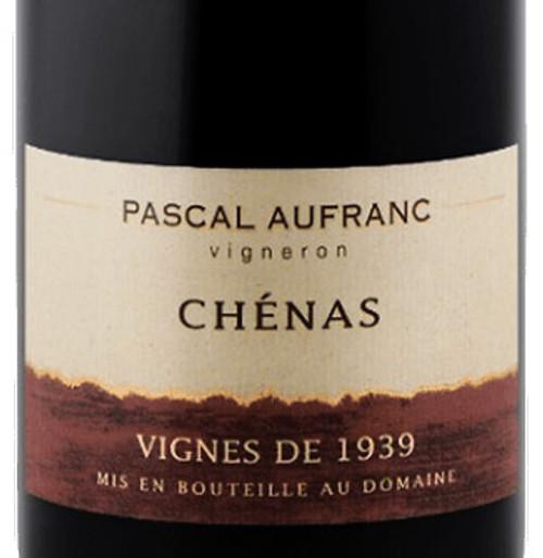 Aufranc/Pascal Chénas En Rémont Vignes de 1939 2018