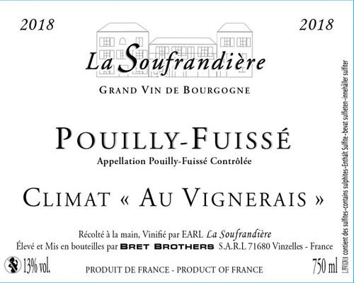 La Soufrandière Pouilly-Fuissé Climat Au Vignerais 2018