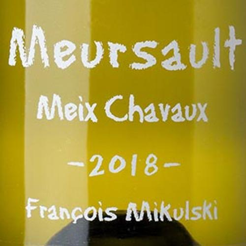 Mikulski/François Meursault Meix Chavaux 2018