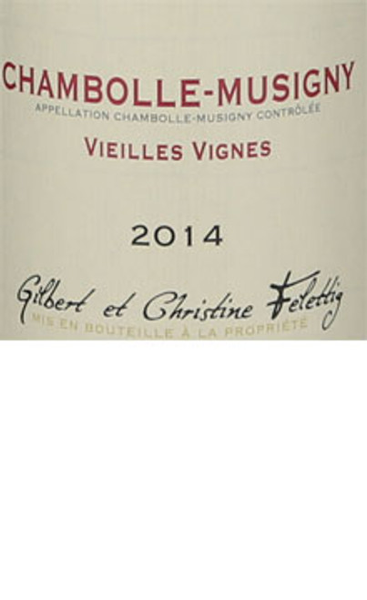 Felettig Chambolle-Musigny Vieilles Vignes 2014