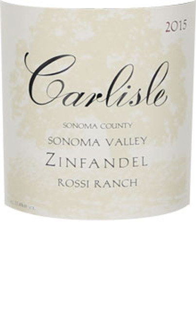 Carlisle Zinfandel Sonoma Valley Rossi Ranch 2015