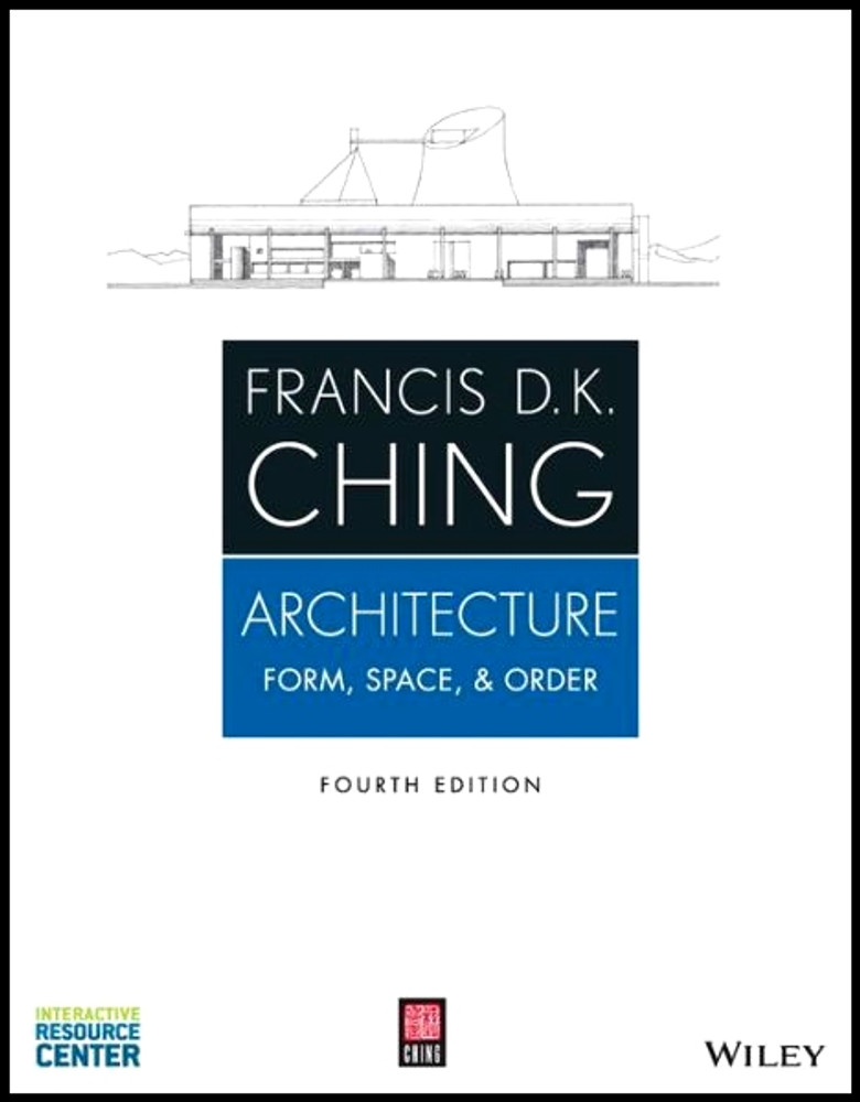 Architecture: Form, Space and Order 4th Edition - ISBN#9781118745083