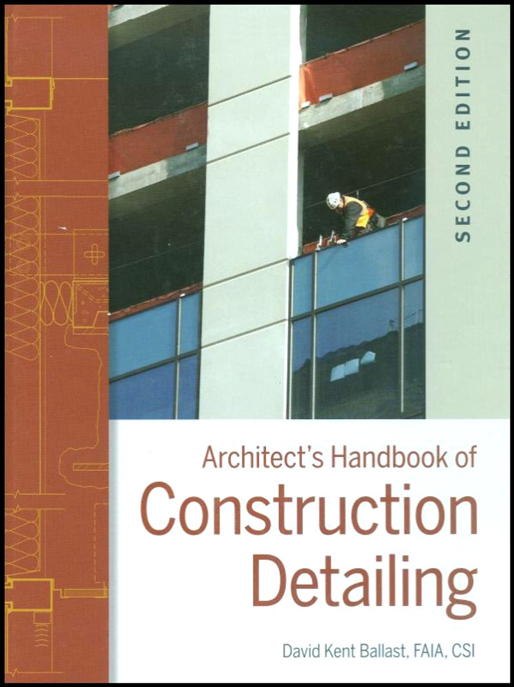 Architect's Handbook of Construction Detailing 2nd Edition - ISBN#9780470381915
