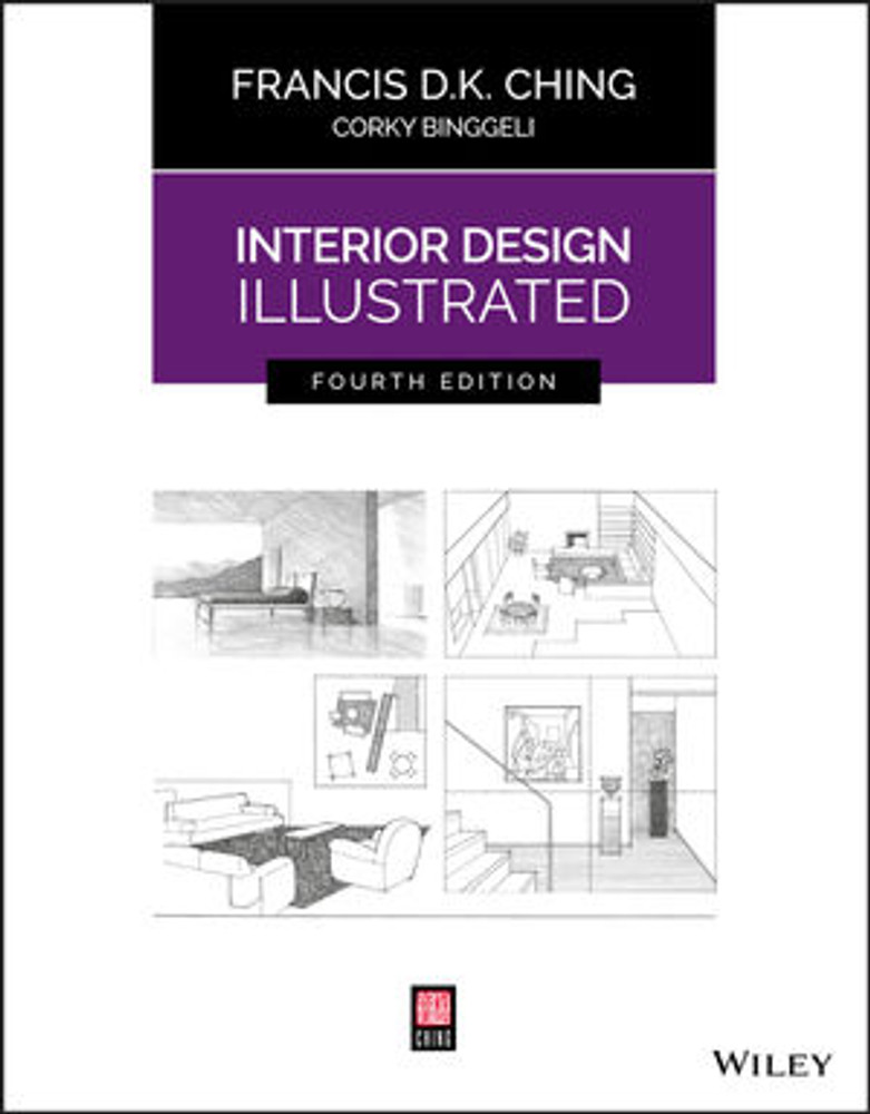 Interior Design Illustrated 4th Edition - ISBN#9781119377207