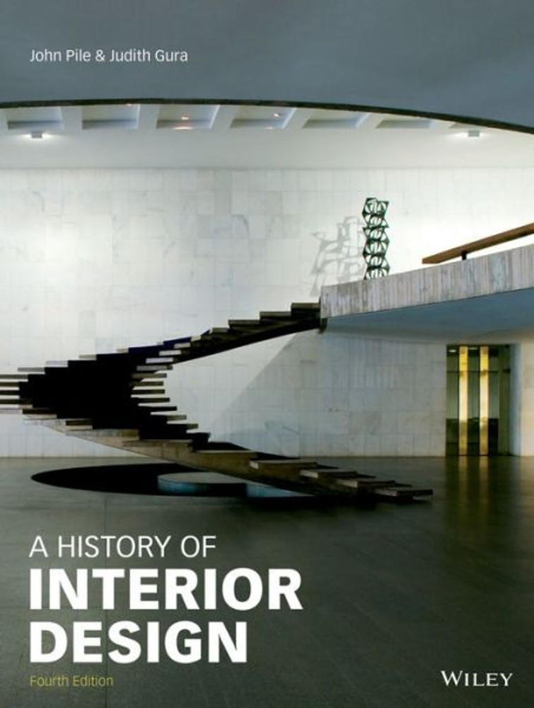 A History of Interior Design 4th Edition - ISBN#9781118403518