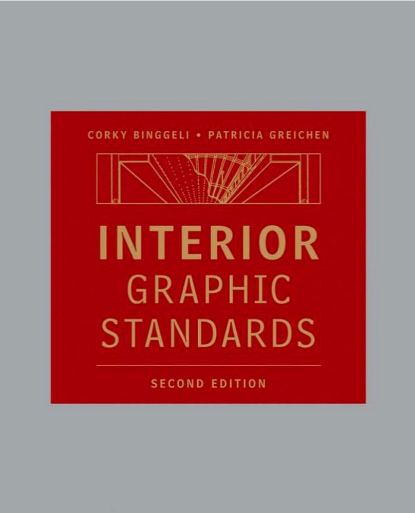 Interior Graphic Standards 2nd Edition - ISBN#9780470471579