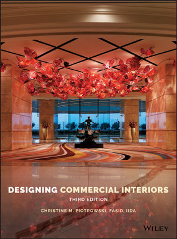 Designing Commercial Interiors 3rd Edition - ISBN#9781118882085