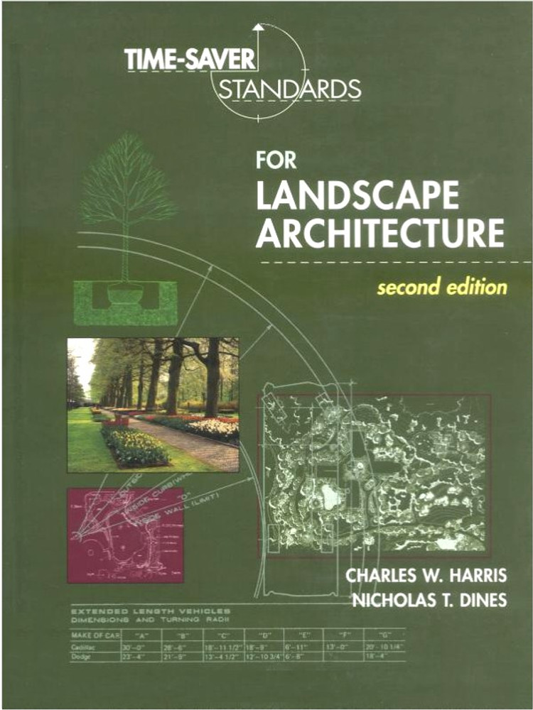 Time-Saver Standards for Landscape Architecture 2nd Edition - ISBN#9780070170278