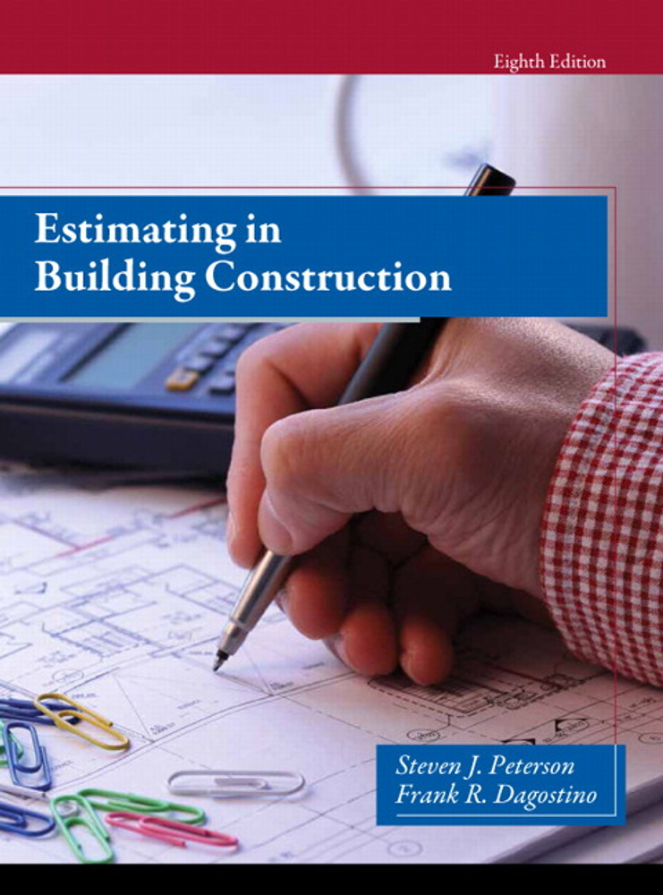Estimating in Building Construction 8th Edition - ISBN#9780133431100