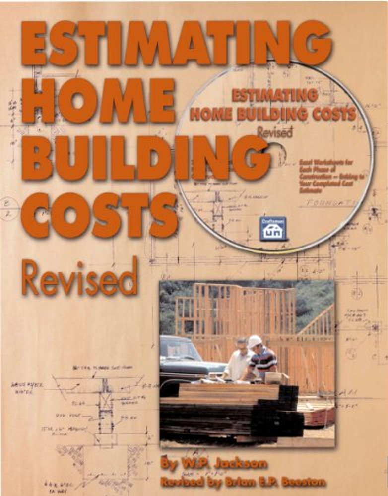 Estimating Home Building Costs Revised - ISBN#9781572182059