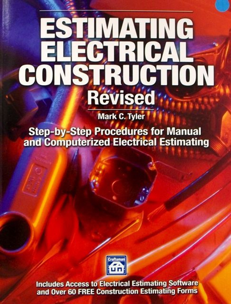 Estimating Electrical Construction Revised - ISBN#9781572182530
