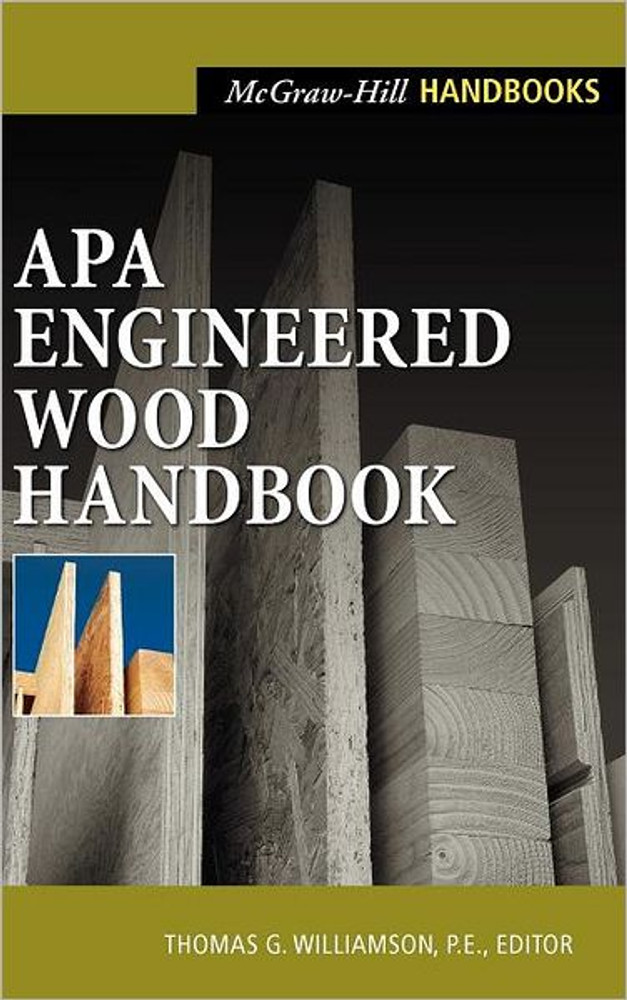 APA Engineered Wood Handbook - ISBN#9780071360296