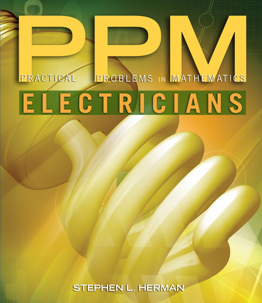 Practical Problems in Mathematics for Electricians 9th Edition - ISBN#9781111313470