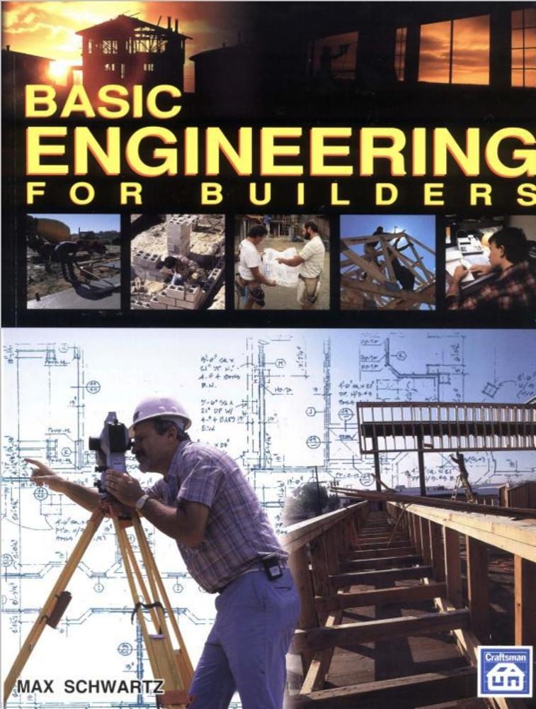 Basic Engineering for Builders - ISBN#9780934041836