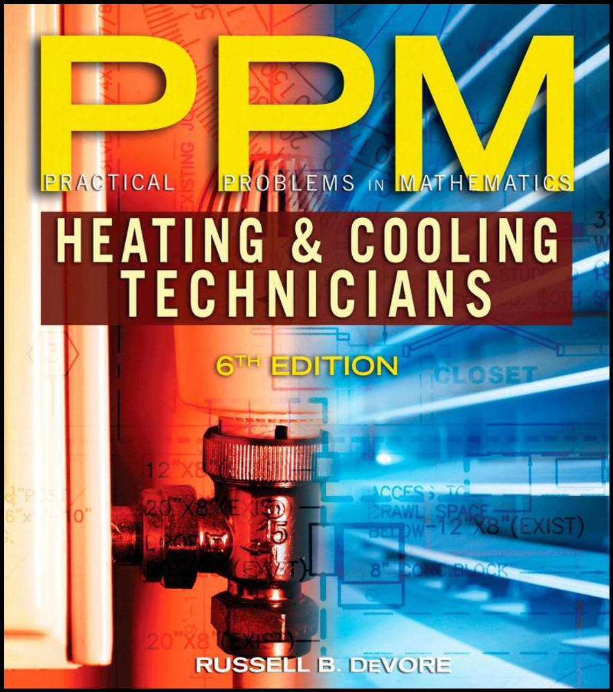 Practical Problems in Mathematics for Heating & Cooling Technicians 6th Edition - ISBN#97814111541354
