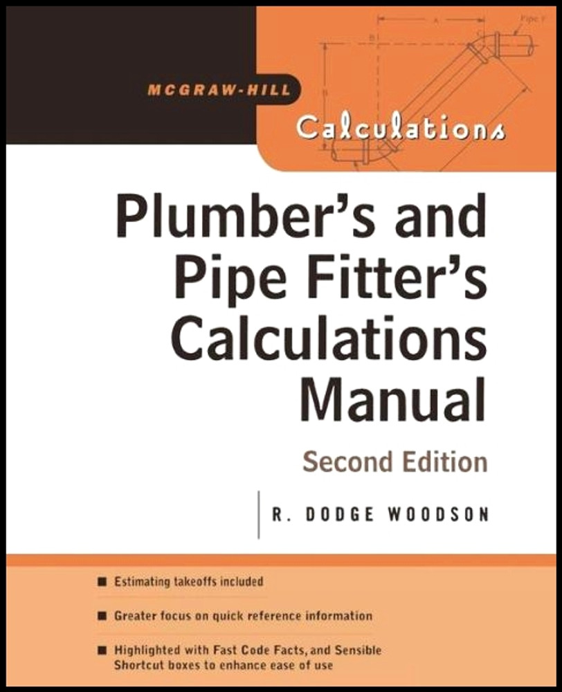 Plumbers Pipe Fitters Calculations Manual - R Dodge Woodson