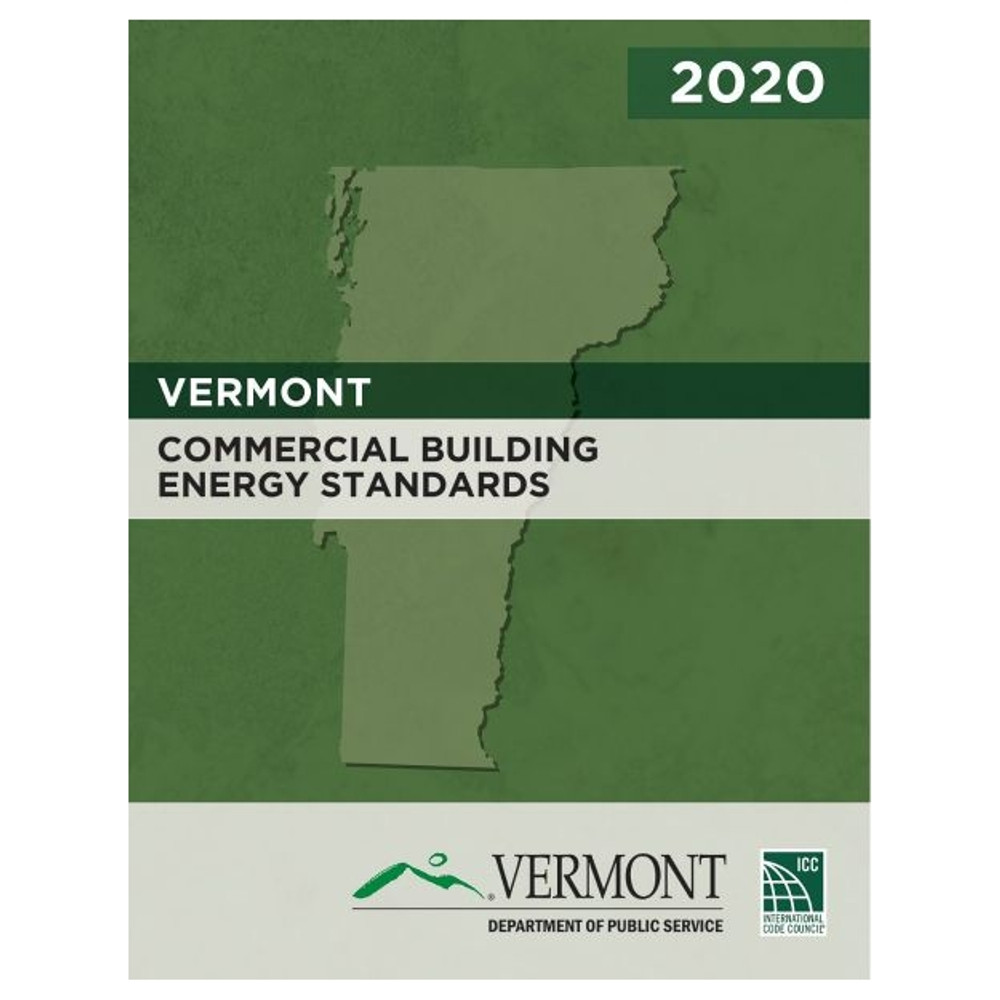 2020 Vermont Commercial Building Energy Standards - ISBN#9781952468339