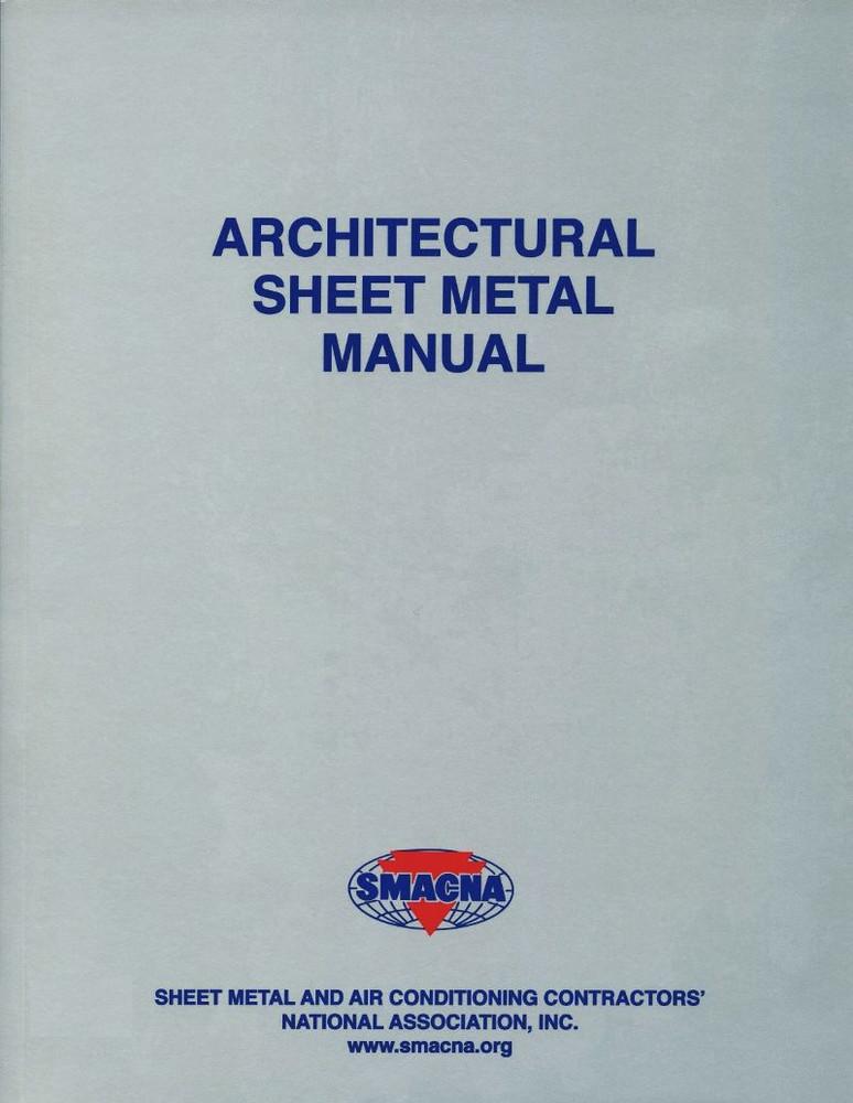 Architectural Sheet Metal Manual 7th Edition - SMACNA 1120 - ISBN#9781617210006