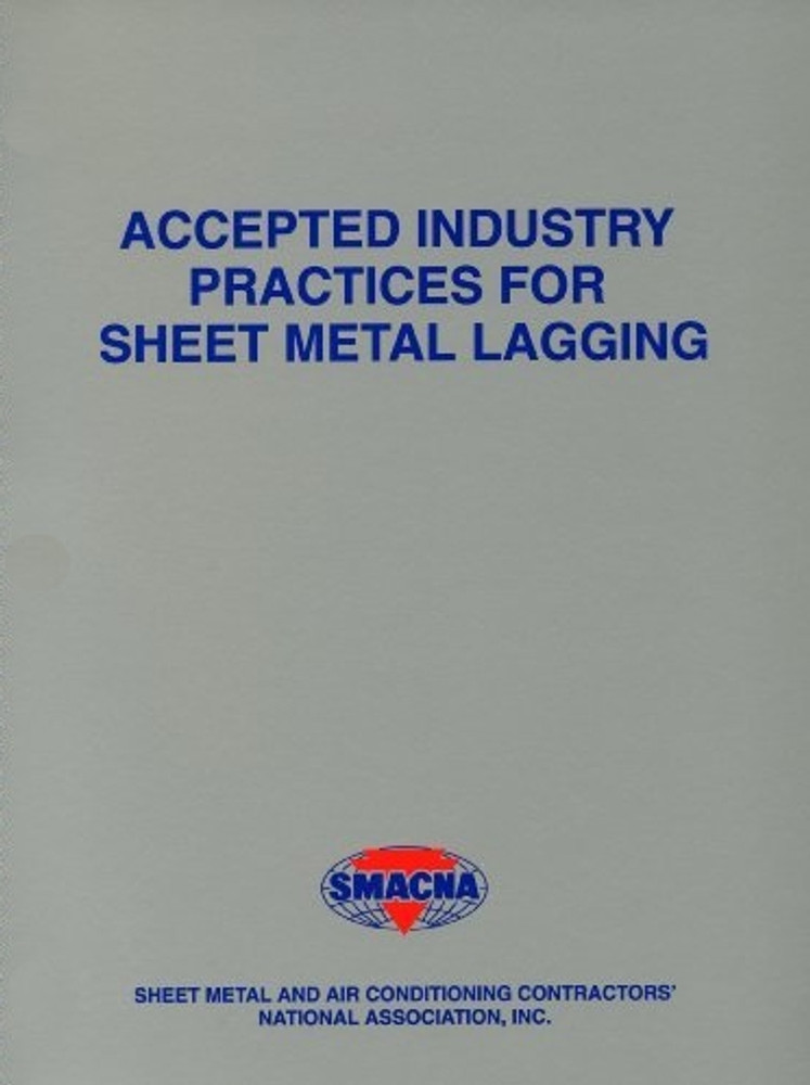 Accepted Industry Practices for Sheet Metal Lagging - ISBN#9781617210037