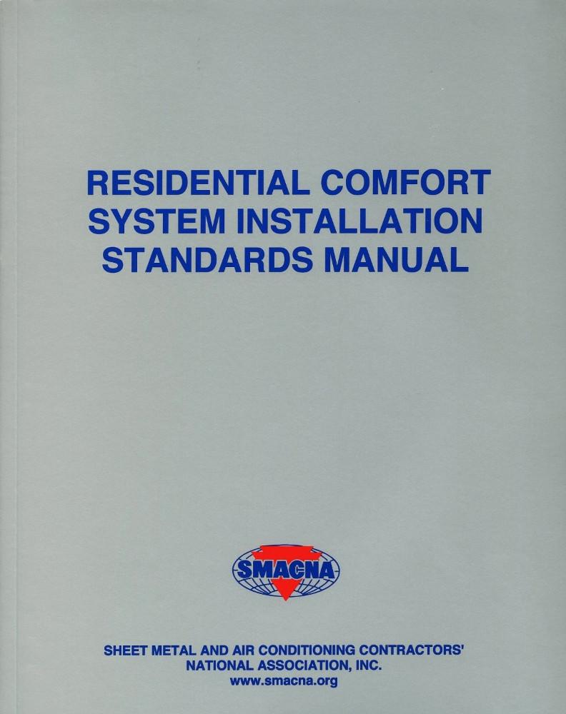 Residential Comfort System Installation Standards Manual - ISBN#9781617210648