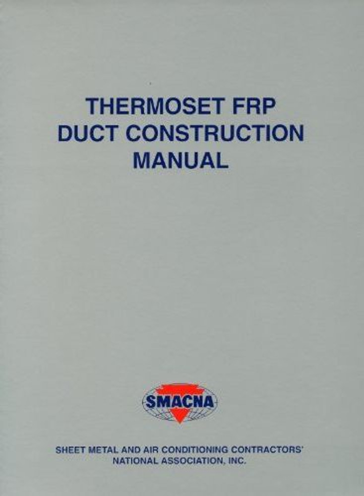 Thermoset FRP Duct Construction Manual - ISBN#9781617210884