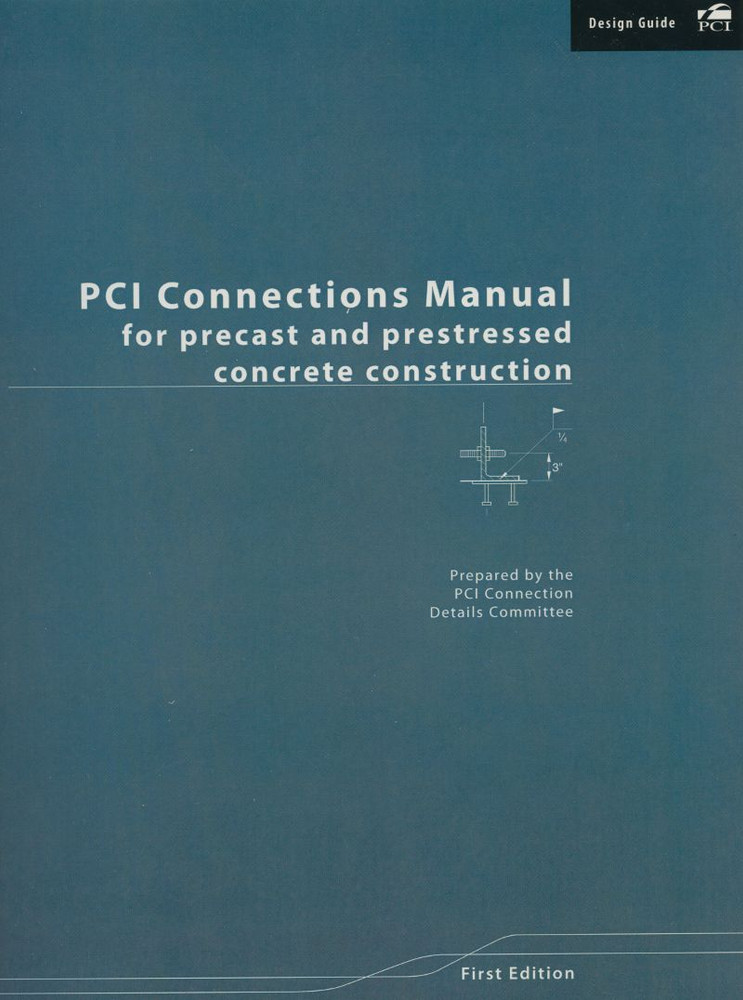 Pci Connections Manual For Precast And Prestressed Concrete Construction  Mnl