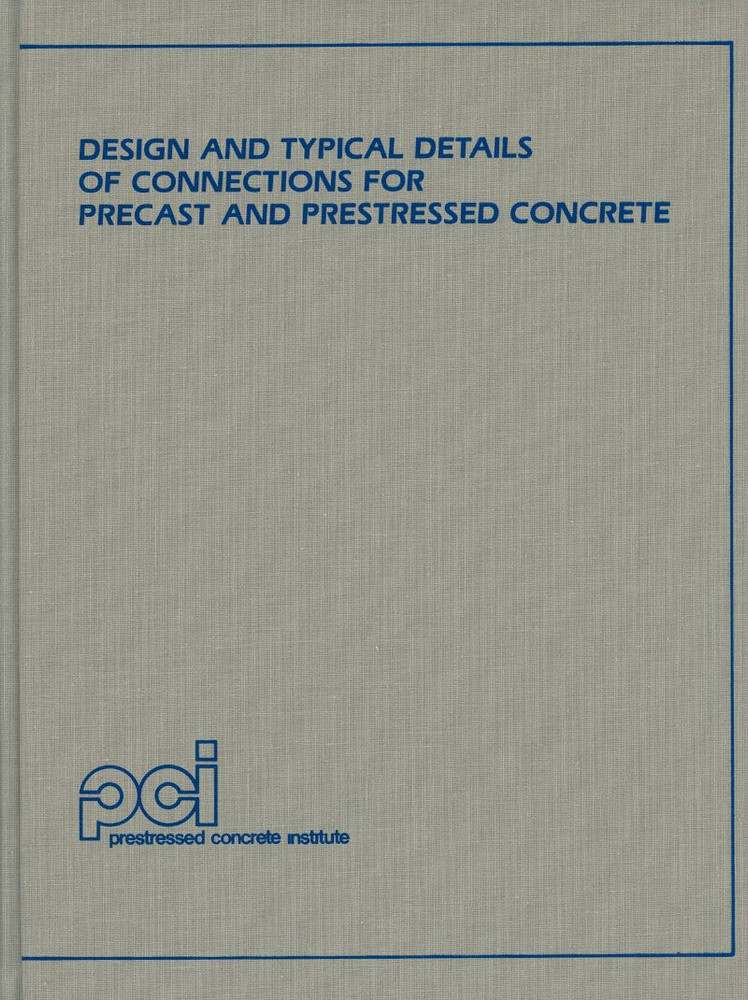 Design And Typical Details Of Connections For Precast And