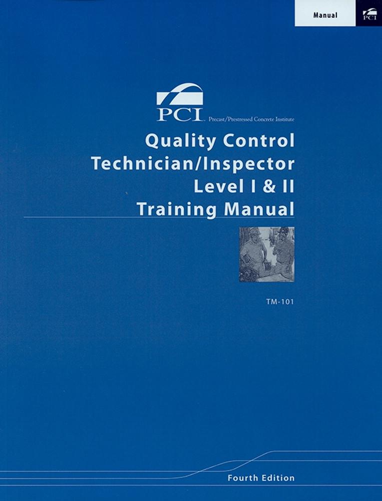 Quality Control Technician/Inspector Level I & II Training Manual
