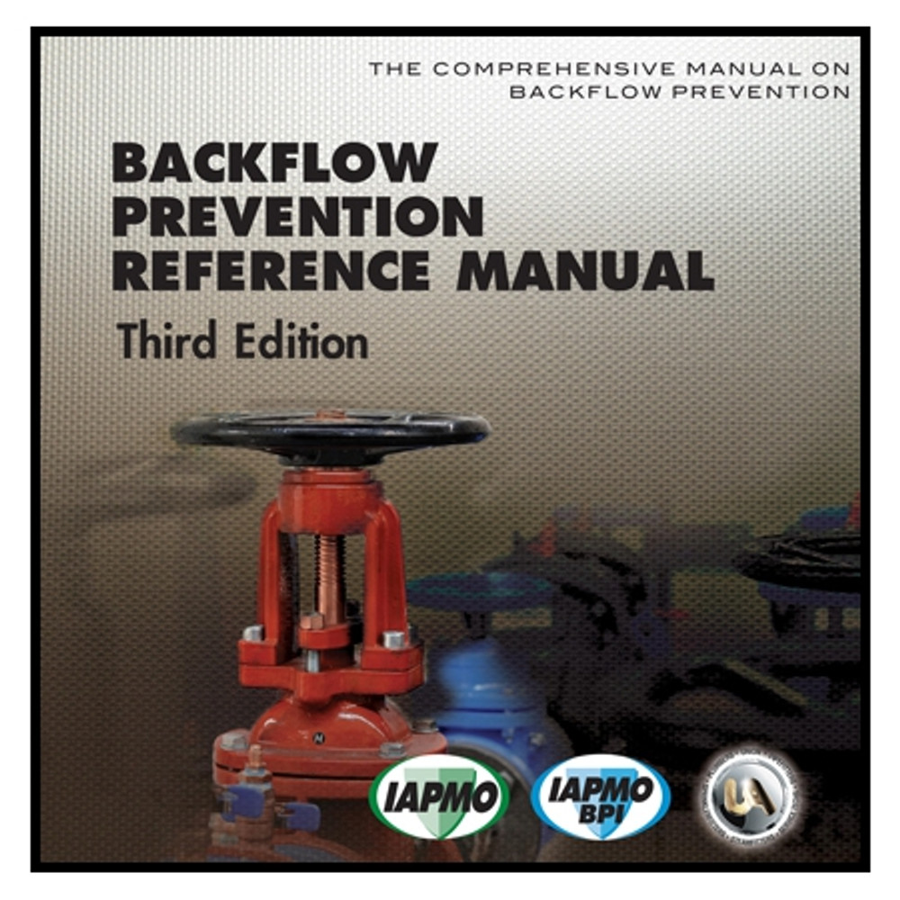 Backflow Prevention Reference Manual - ISBN#9781938936890