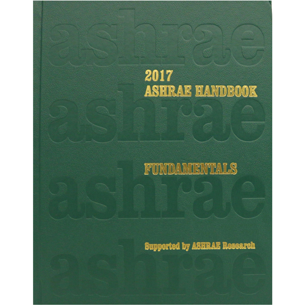 2017 ASHRAE Handbook - Fundamentals (SI) - ISBN#9781939200587