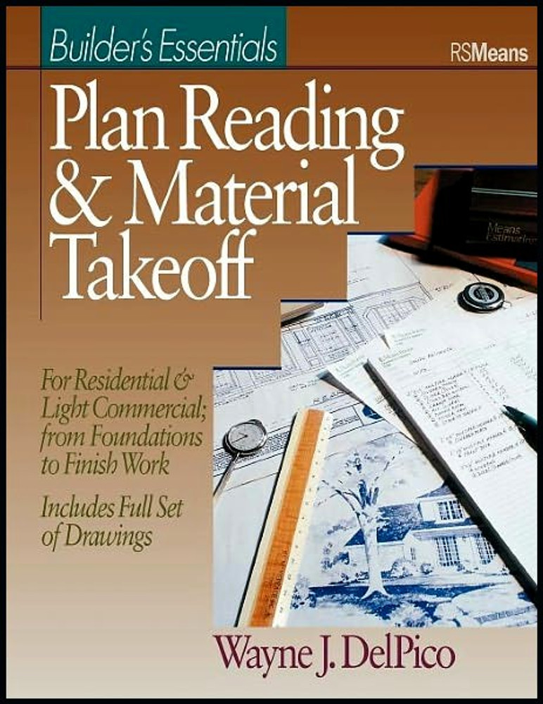 Builder's Essentials: Plan Reading and Takeoff- ISBN#9780876293485