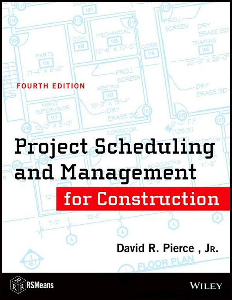 Project Scheduling and Management for Construction 4th Edition - ISBN#9781118367803