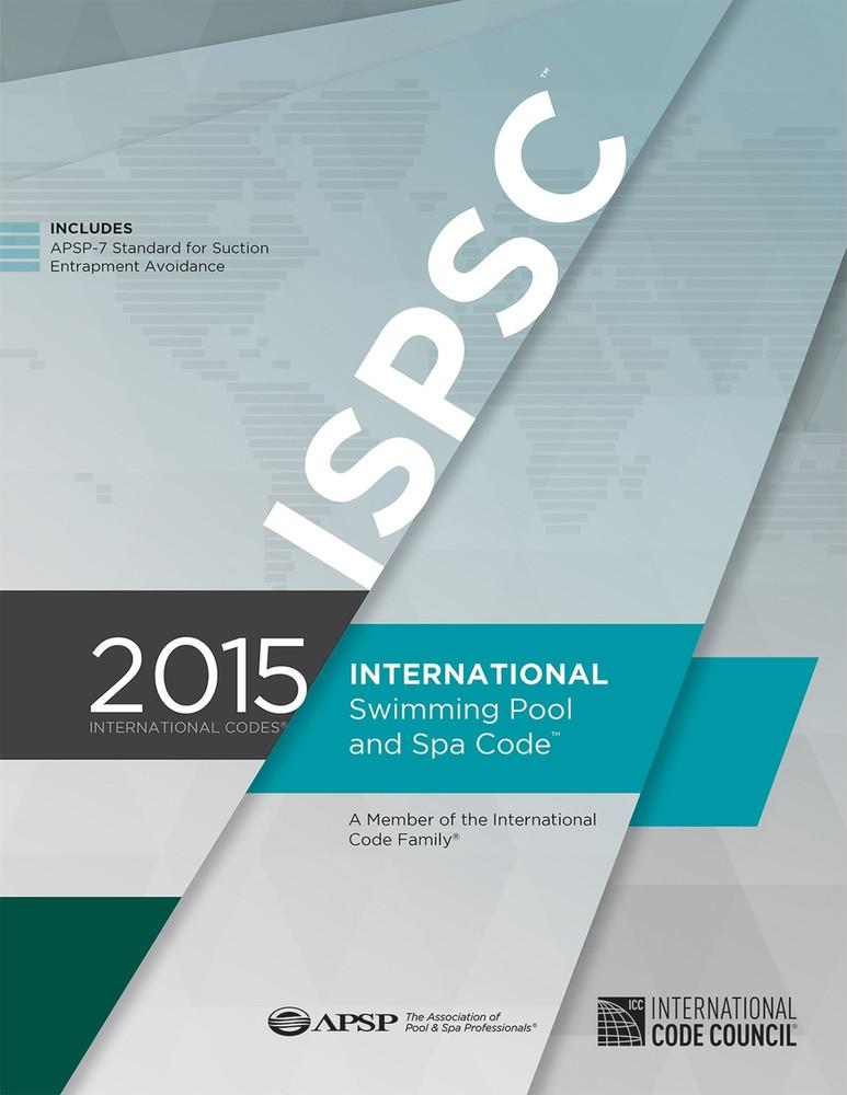2015 International Swimming Pool and Spa Code - ISBN#9781609834821