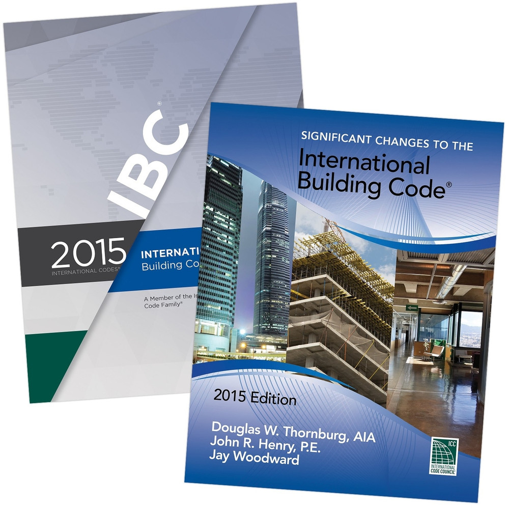 2015 IBC and Significant Changes to the IBC 2015 Edition Set (Looseleaf)
