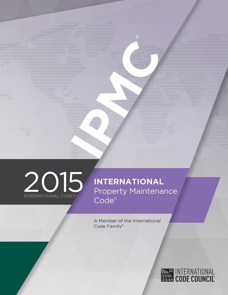 2015 International Property Maintenance Code - ISBN#9781609834845