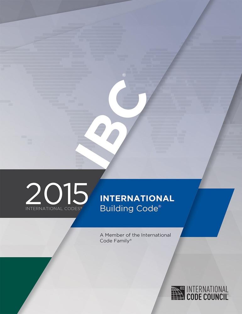 2015 International Building Code - ISBN#9781609834685