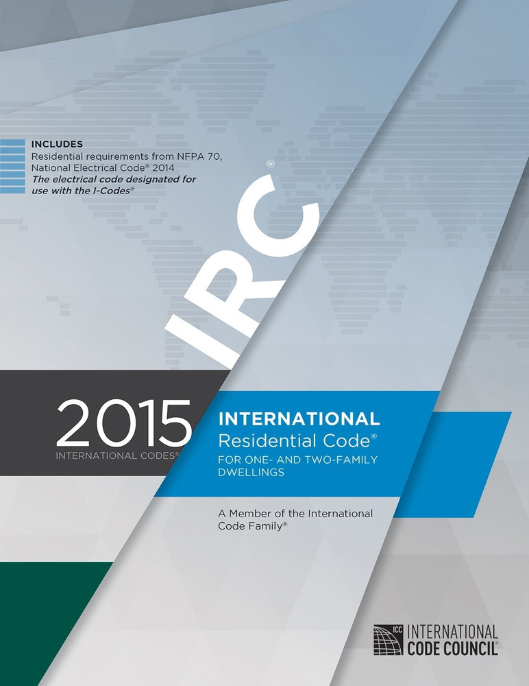 2015 International Residential Code - ISBN#9781609834708