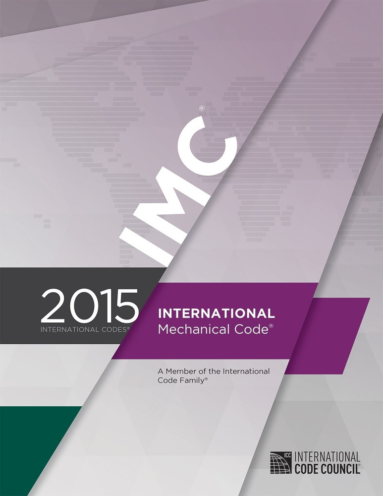 2015 International Mechanical Code - ISBN#9781609834791