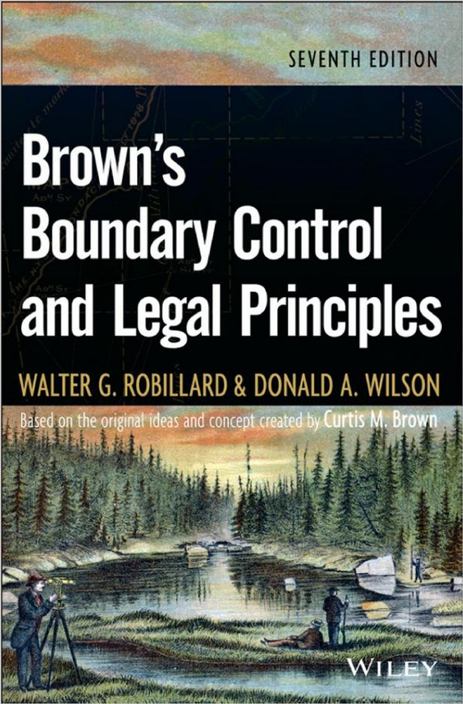 Brown's Boundary Control and Legal Principles 7th Edition - ISBN#9781118431436