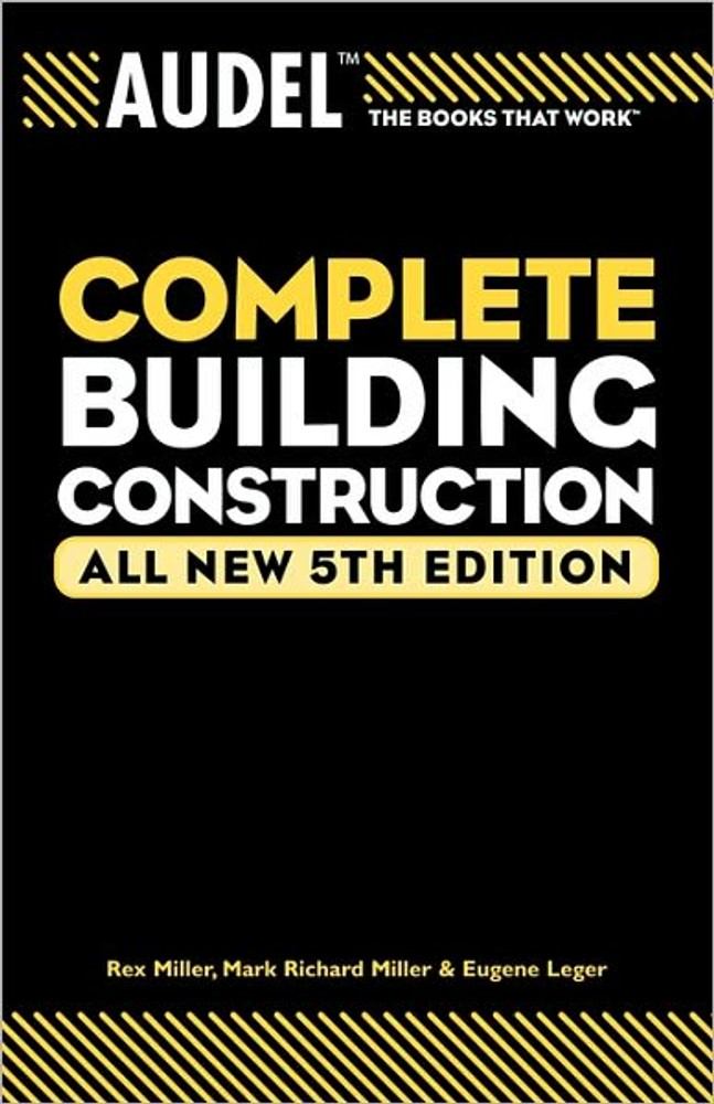 Audel Complete Building Construction 5th Edition - ISBN#9780764571114