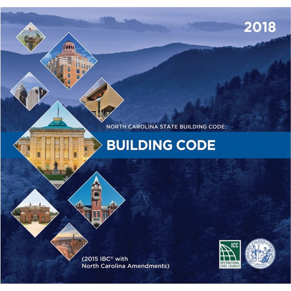 North Carolina State Building Code: Building Code 2018 - ISBN#9781609838225