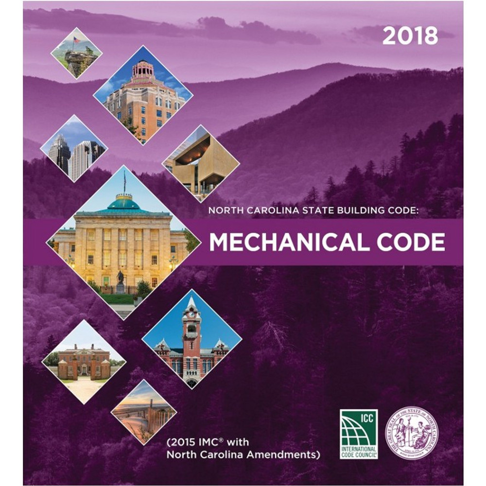 North Carolina State Building Code: Mechanical Code 2018 - ISBN#9781609838300
