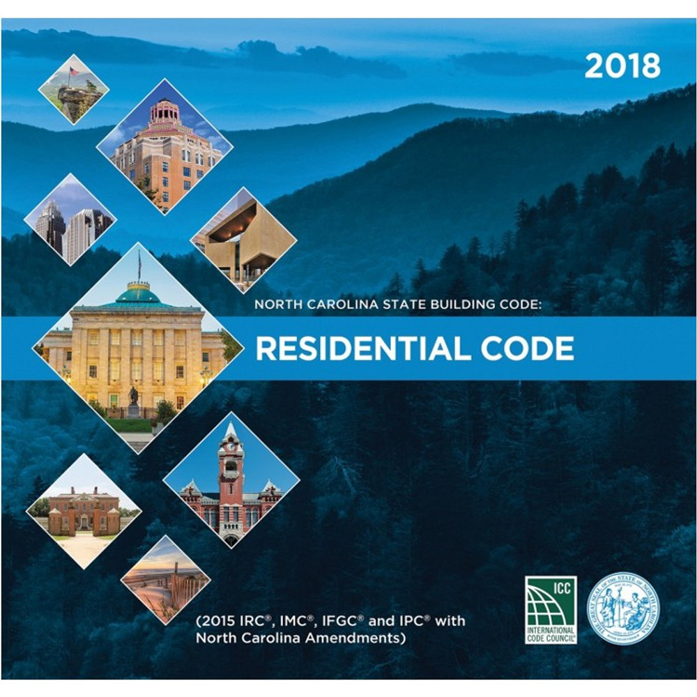 North Carolina State Building Code: Residential Code 2018 - ISBN#9781609838249
